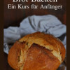Brot backen für Anfänger: The ebook